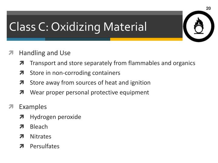 Class C: Oxidizing Material
