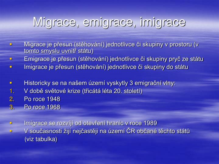 Migrace, emigrace, imigrace