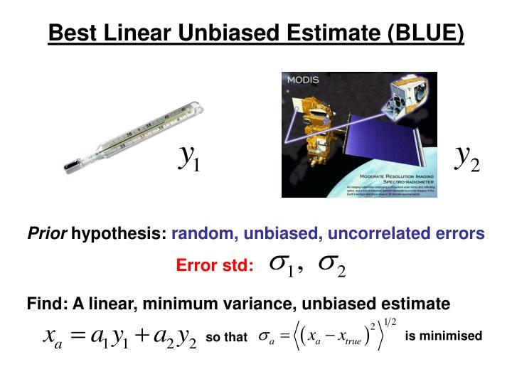Best Linear Unbiased Estimate (BLUE)