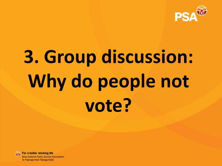 3. Group discussion: Why do people not vote?