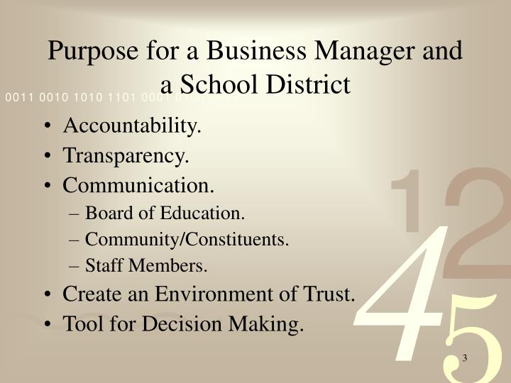 Purpose for a Business Manager and a School District