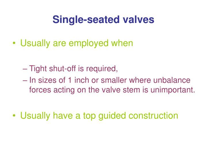 Single-seated valves