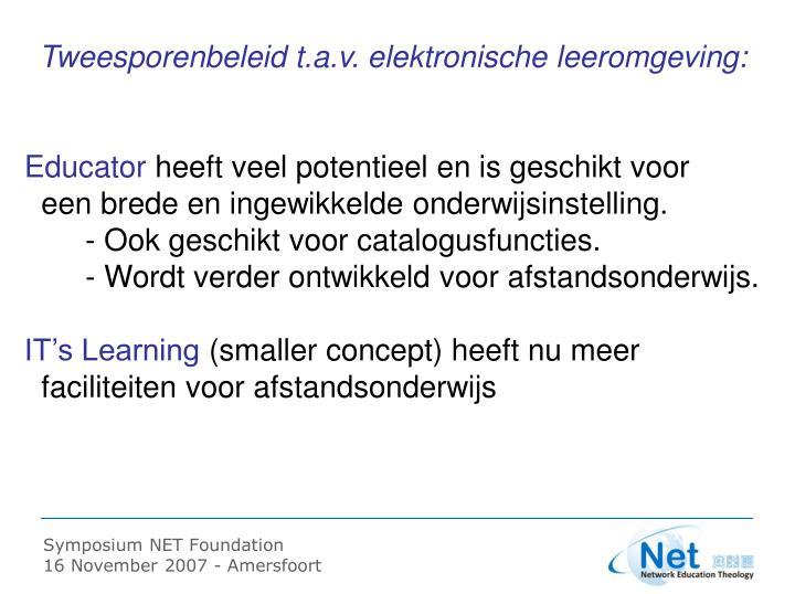 Tweesporenbeleid t.a.v. elektronische leeromgeving: