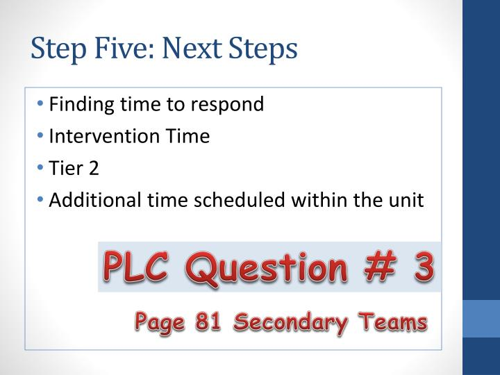 Step Five: Next Steps