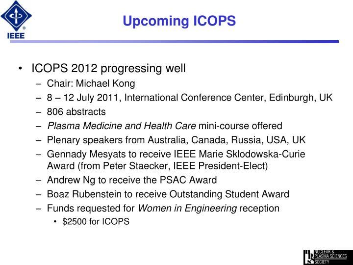 Upcoming ICOPS