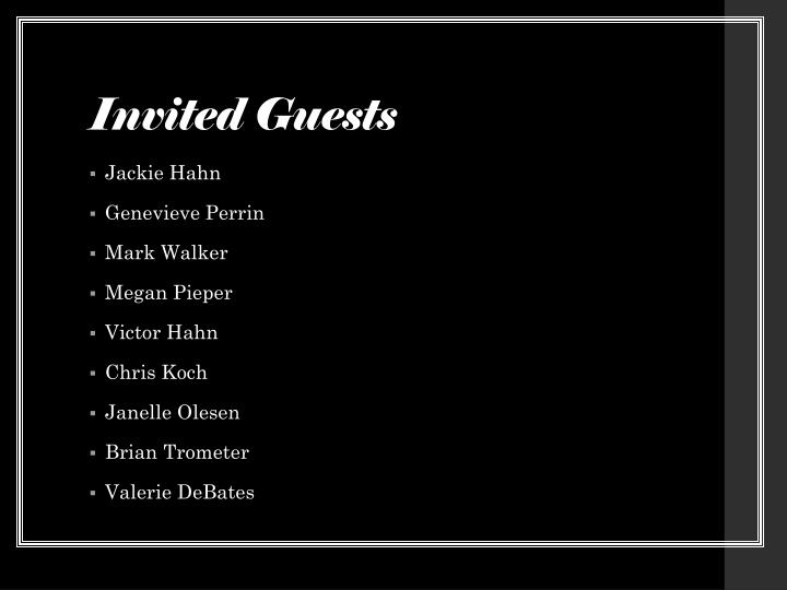 Invited Guests