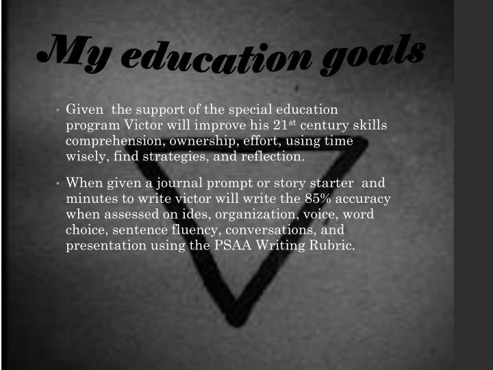 My education goals