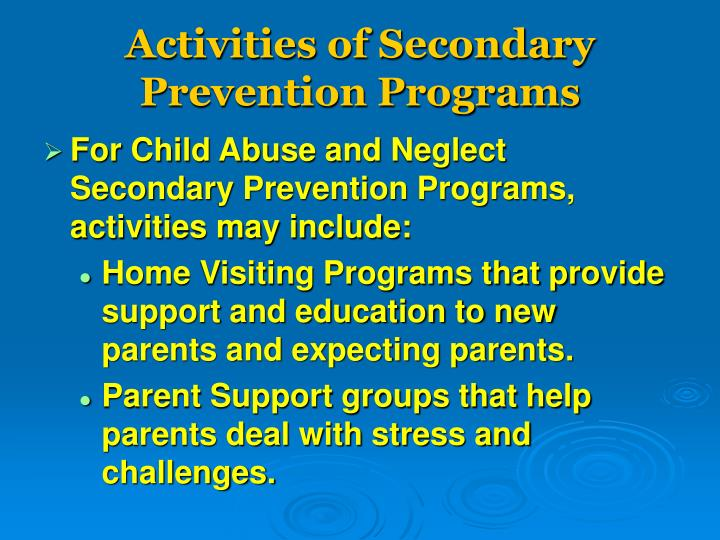 Activities of Secondary Prevention Programs