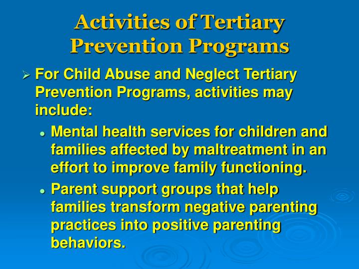 Activities of Tertiary Prevention Programs