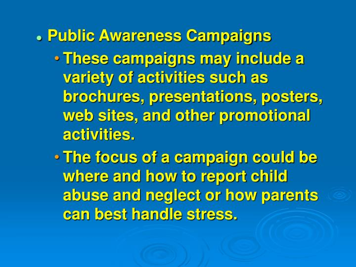 Public Awareness Campaigns