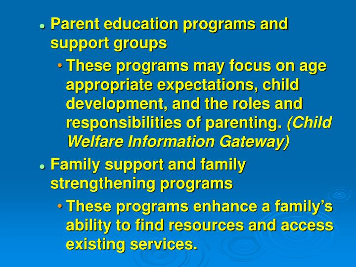 Parent education programs and support groups
