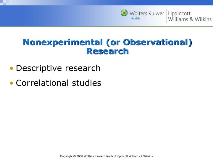 Nonexperimental (or Observational) Research
