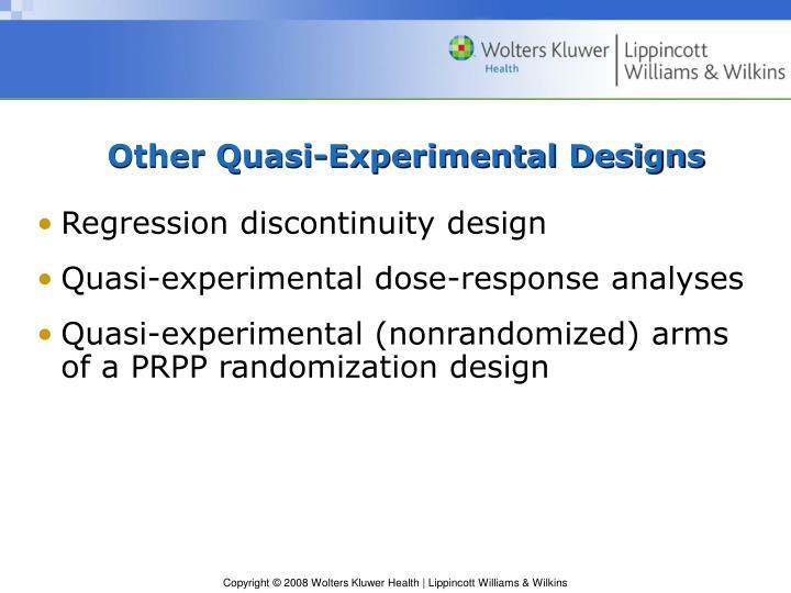Other Quasi-Experimental Designs