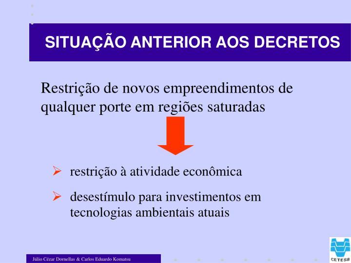 SITUAÇÃO ANTERIOR AOS DECRETOS