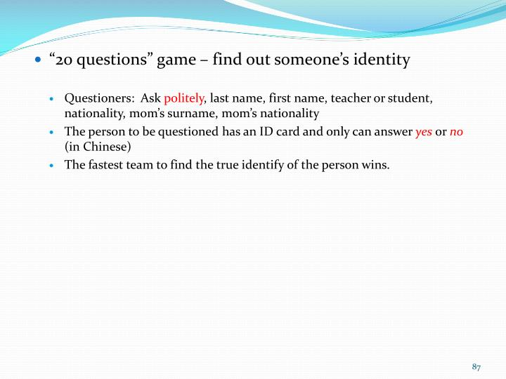 """20 questions"" game – find out someone's identity"