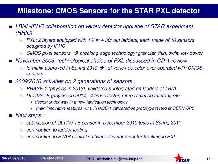 Milestone: CMOS Sensors for the STAR PXL detector