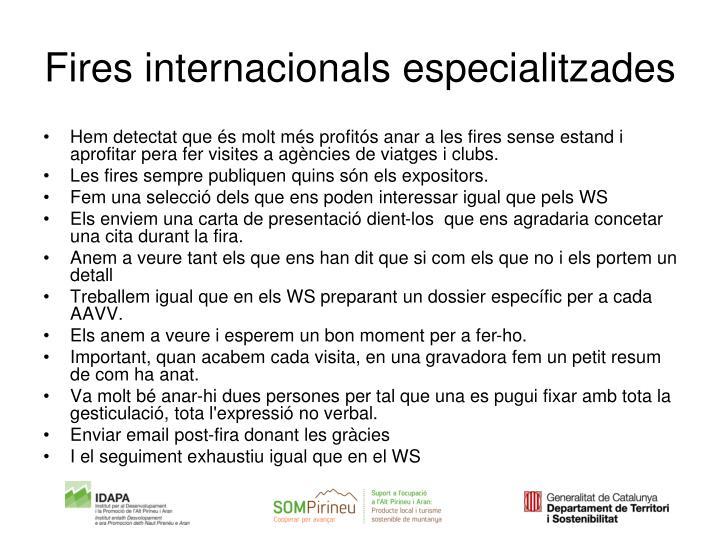 Fires internacionals especialitzades