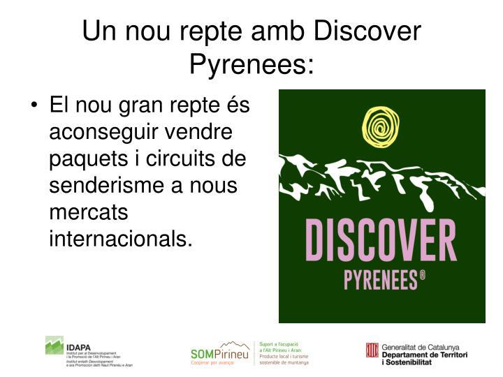 Un nou repte amb Discover Pyrenees: