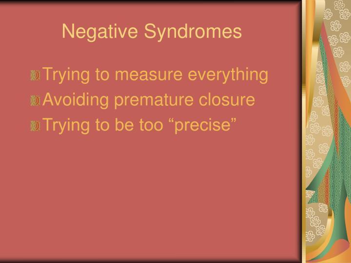 Negative Syndromes