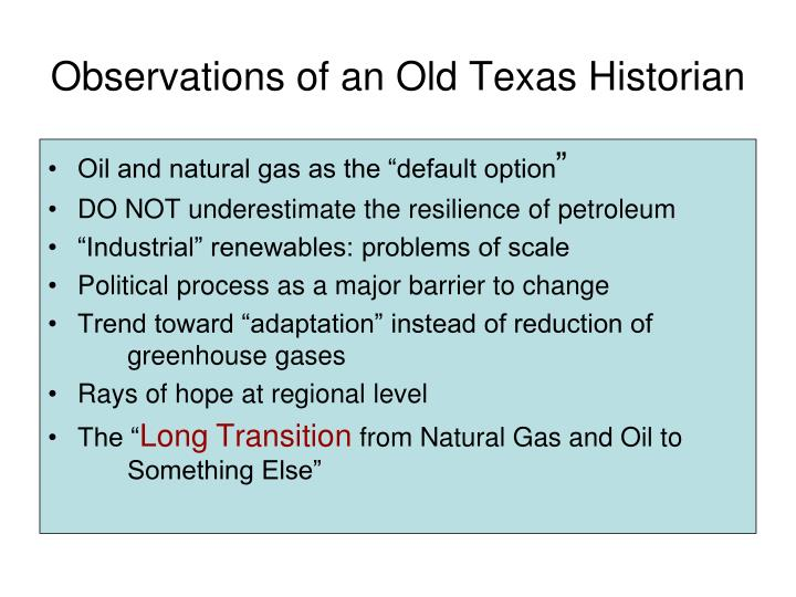 Observations of an Old Texas Historian