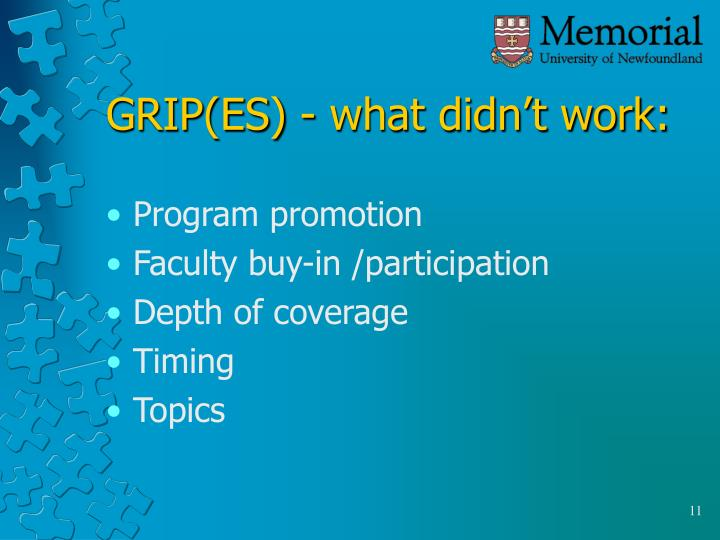 GRIP(ES) - what didn't work: