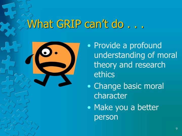 What GRIP can't do . . .