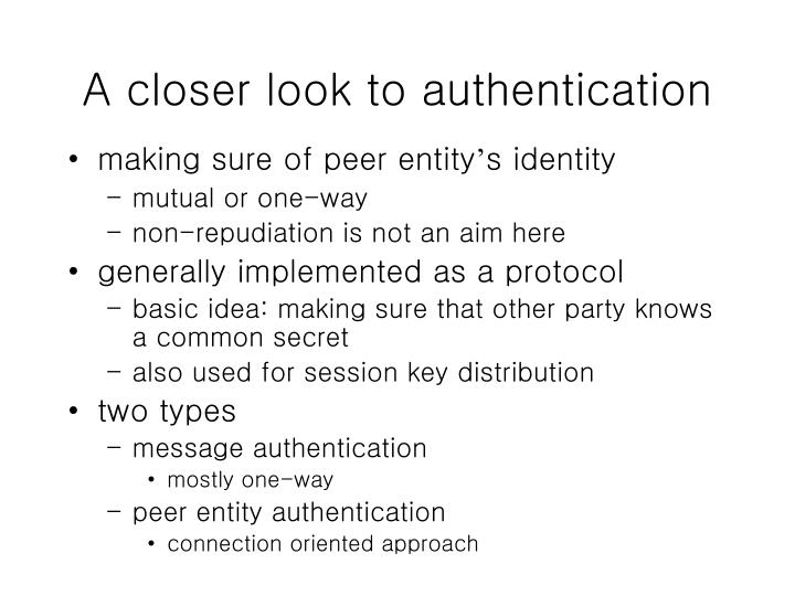 A closer look to authentication