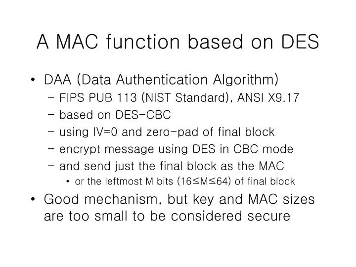 A MAC function based on DES