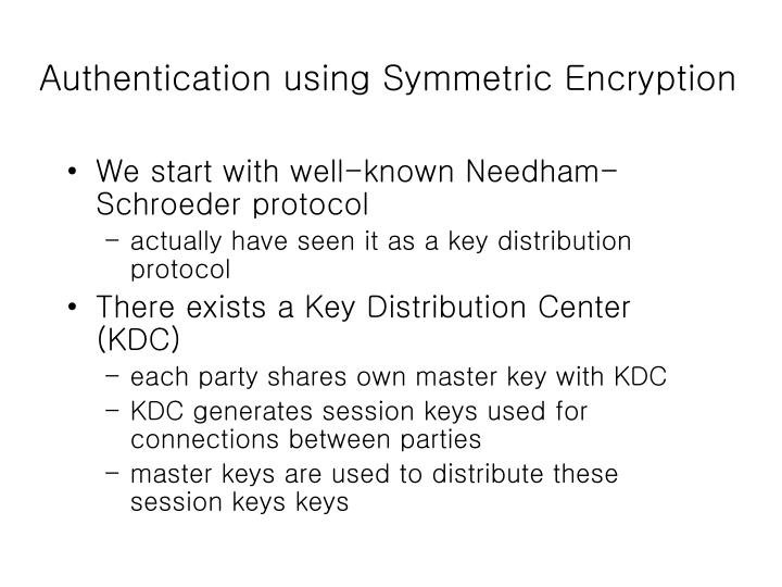 Authentication using Symmetric Encryption