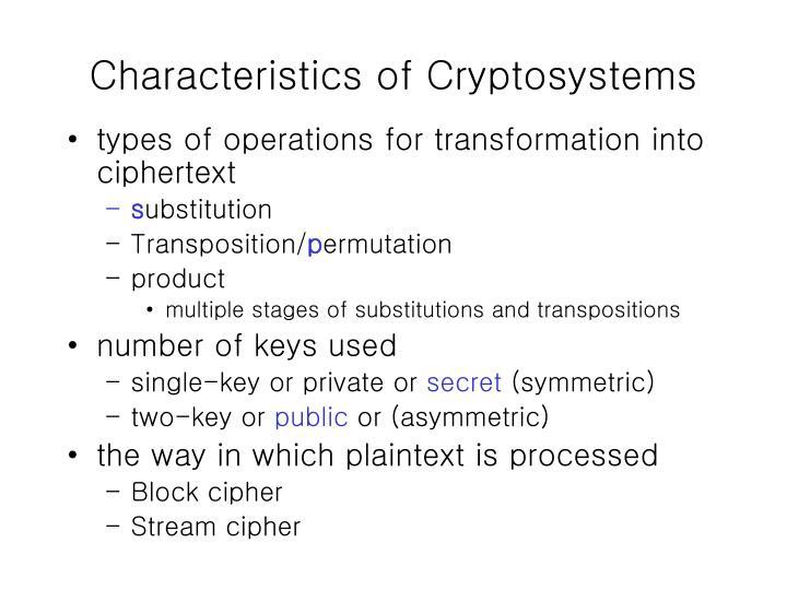Characteristics of Cryptosystems
