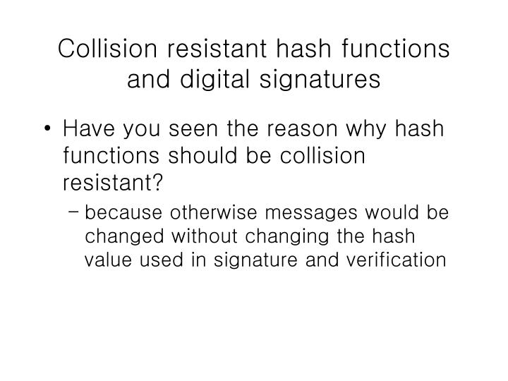 Collision resistant hash functions and digital signatures