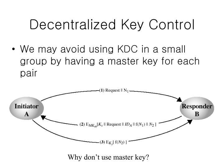 Decentralized Key Control