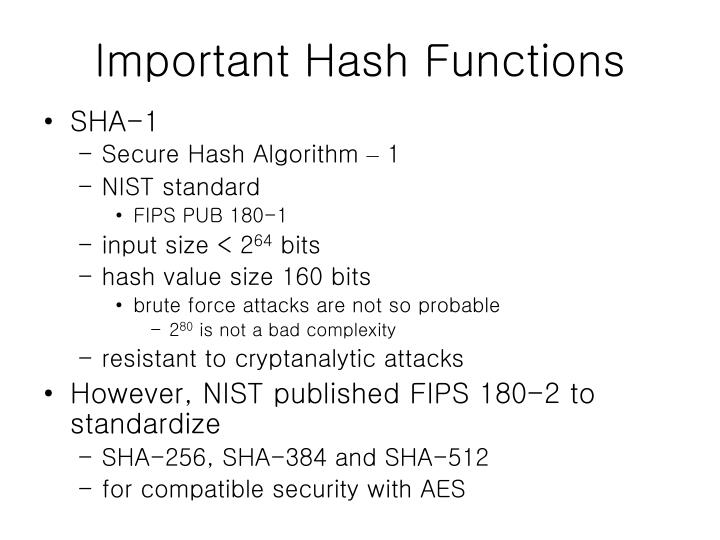 Important Hash Functions