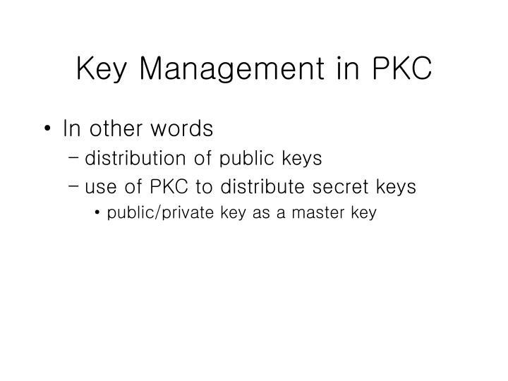 Key Management in PKC