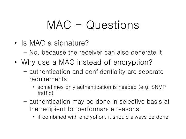 MAC - Questions