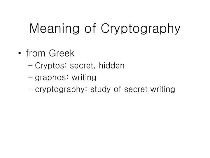Meaning of Cryptography