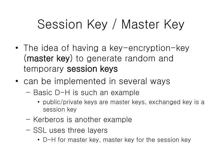 Session Key / Master Key