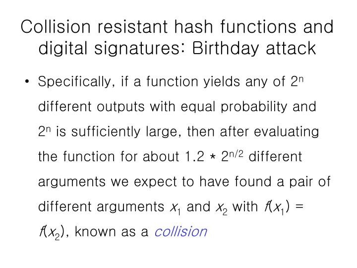 Collision resistant hash functions and digital signatures: Birthday attack