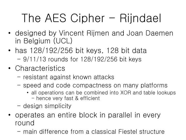 The AES Cipher - Rijndael
