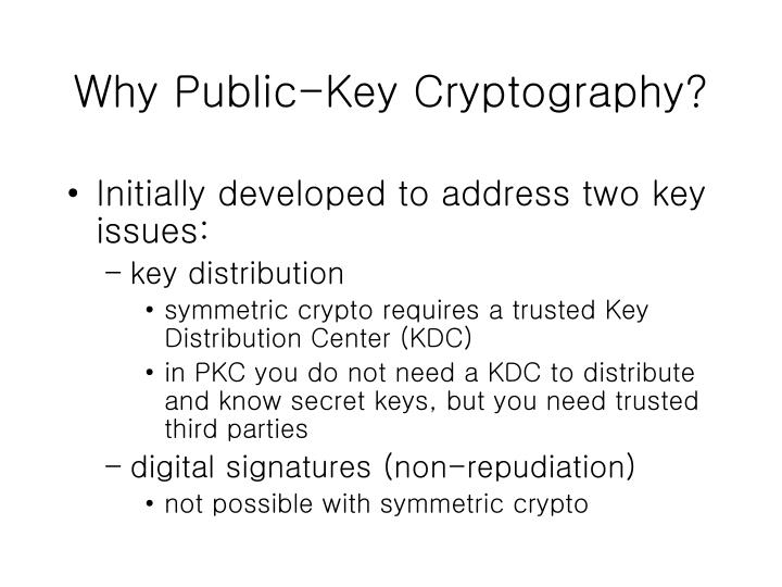 Why Public-Key Cryptography?