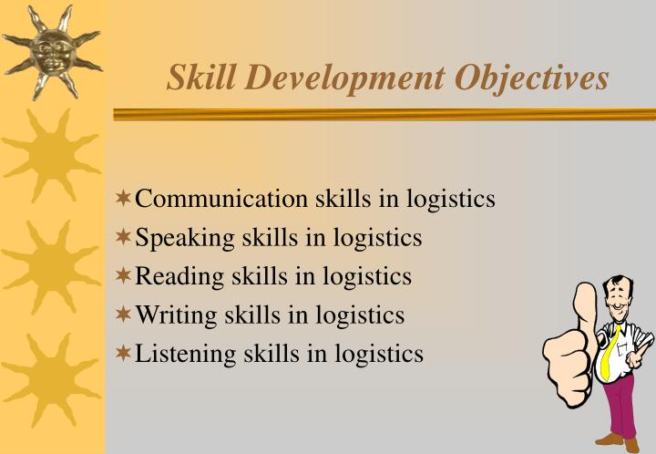 Skill Development Objectives