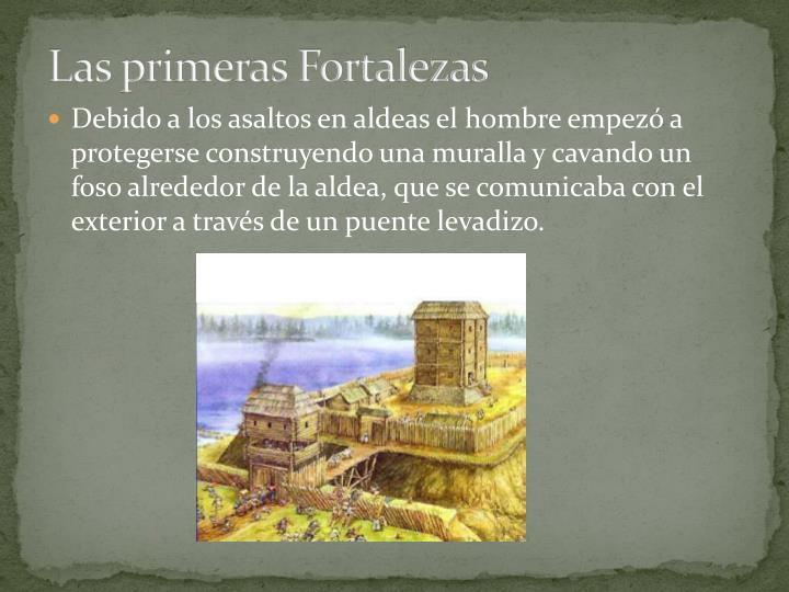 Las primeras Fortalezas