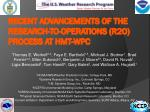 recent advancements of the research to operations r2o process at hmt wpc