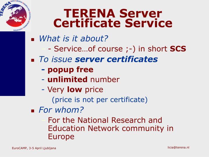 TERENA Server Certificate Service