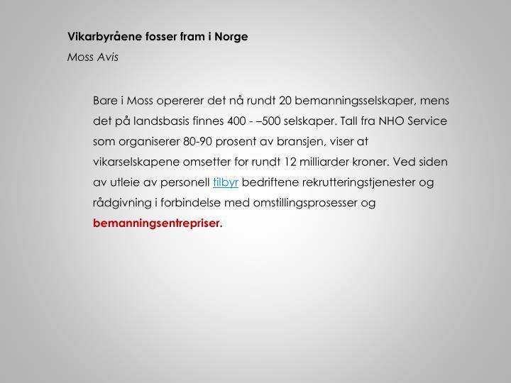 Vikarbyråene fosser fram i Norge