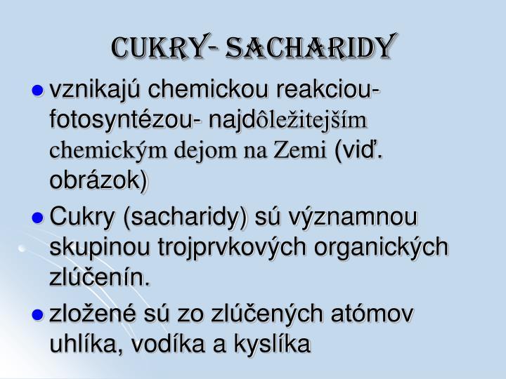 CUKRY- SACHARIDY