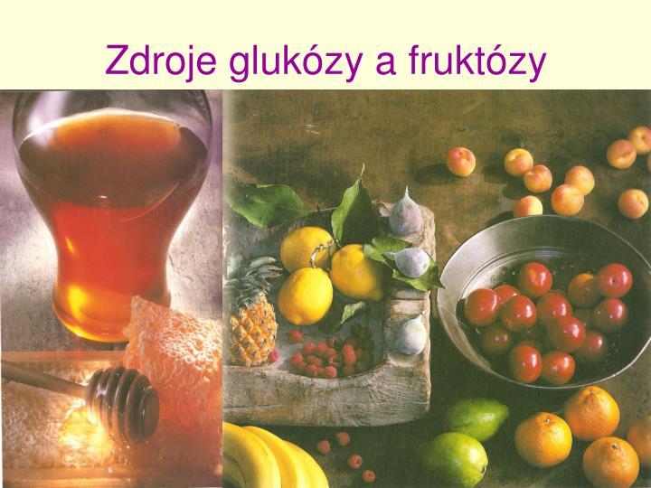 Zdroje glukózy a fruktózy