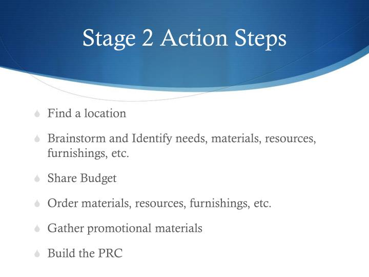 Stage 2 Action Steps