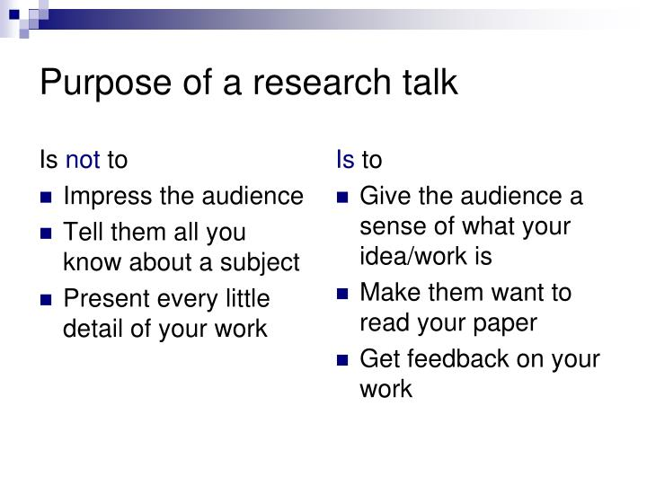 Purpose of a research talk