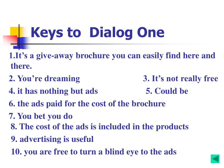 Keys to  Dialog One